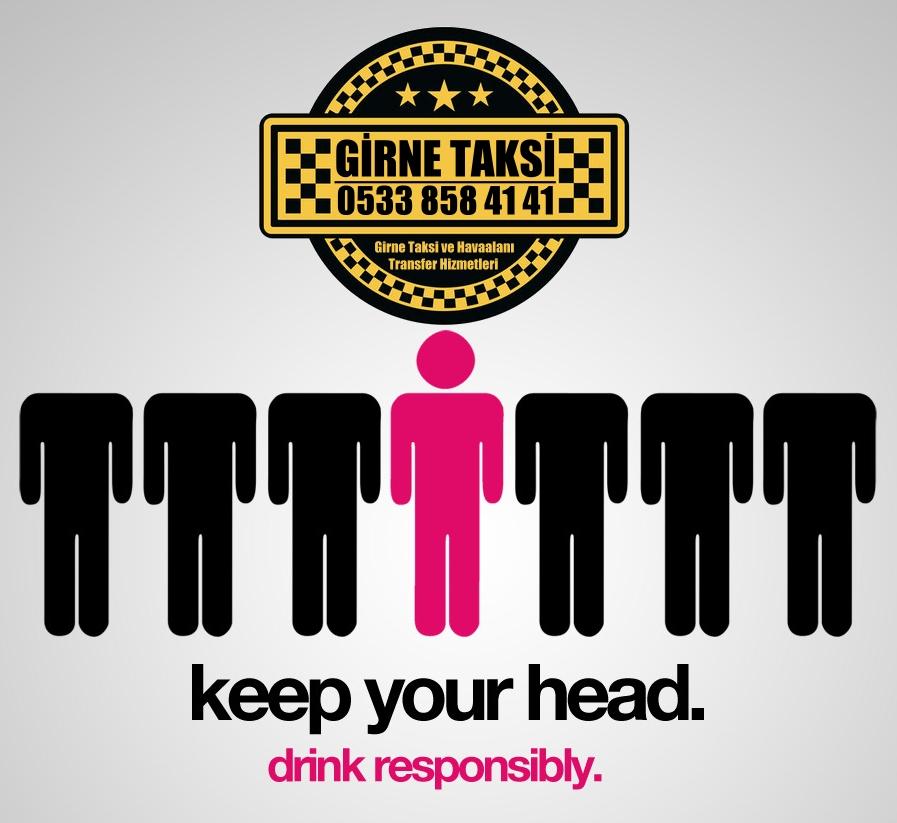 Girne Taksi Alkol Almayın biz sizi taşırız